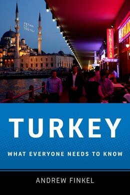 Book Turkey: What Everyone Needs to Know by Andrew Finkel
