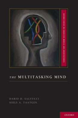 Book The Multitasking Mind by Dario D. Salvucci