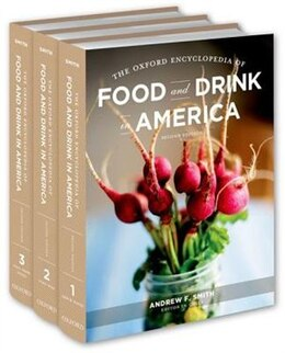 Book The Oxford Encyclopedia of Food and Drink in America by Andrew Smith
