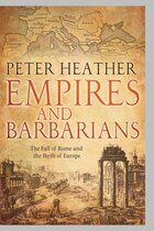 Empires and Barbarians: Migration, Development, and the Birth of Europe