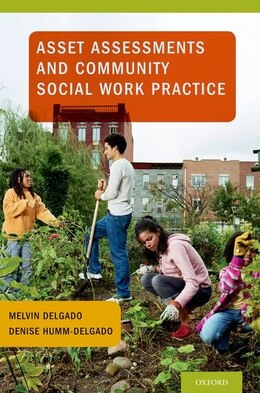 Book Asset Assessments and Community Social Work Practice by Melvin Delgado