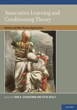 Book Associative Learning and Conditioning Theory: Human and Non-Human Applications by Todd R. Schachtman