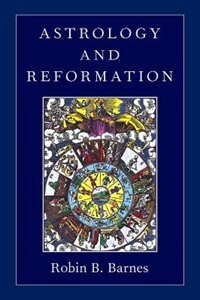 Book Astrology and Reformation by Robin B. Barnes