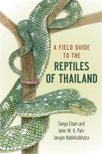 Book A Field Guide to the Reptiles of Thailand by Tanya Chan-ard
