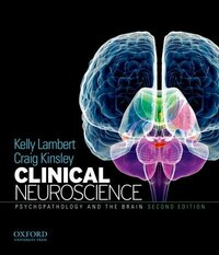 Clinical Neuroscience: Psychopathology and the Brain