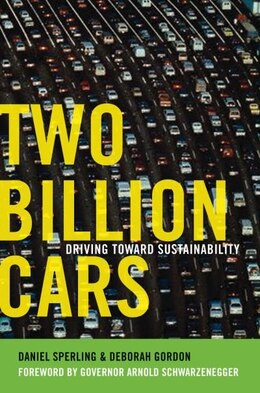 Book Two Billion Cars: Driving Toward Sustainability by Daniel Sperling