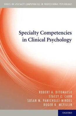 Book Specialty Competencies in Clinical Psychology by Robert A. Ditomasso