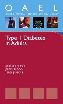 Book Type 1 Diabetes in Adults: (Oxford American Pocket Notes) by Barbara Simon