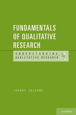 Book Fundamentals of Qualitative Research by Johnny Saldana