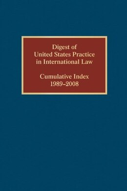 Book Digest of United States Practice in International Law, Cumulative Index 1989-2008 by Elizabeth R. Wilcox