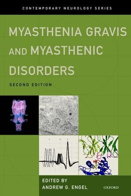 Book Myasthenia Gravis and Myasthenic Disorders by Andrew G. Engel