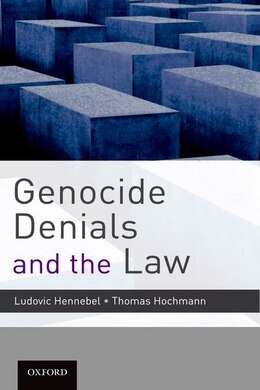 Book Genocide Denials and the Law by Ludovic Hennebel