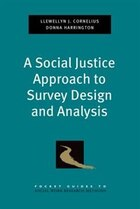 A Social Justice Approach to Survey Design and Analysis