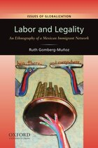 Labor and Legality: An Ethnography of a Mexican Immigrant Network