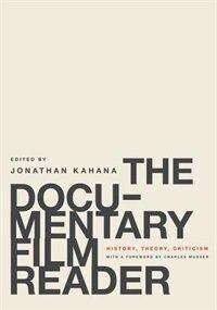 Book The Documentary Film Reader: History, Theory, Criticism by Jonathan Kahana