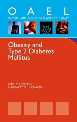 Book Obesity and Type 2 Diabetes Mellitus by John P. Sheehan
