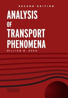 Book Analysis of Transport Phenomena by William M. Deen