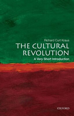 Book The Cultural Revolution: A Very Short Introduction by Richard Curt Kraus