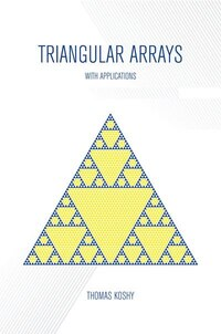 Triangular Arrays with Applications