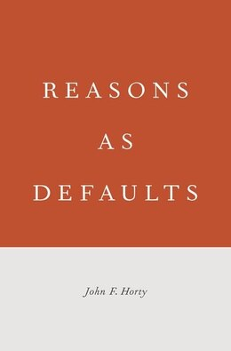Book Reasons as Defaults by John  F. Horty