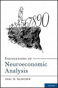 Foundations of Neuroeconomic Analysis