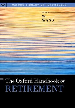 Book The Oxford Handbook of Retirement by Mo Wang