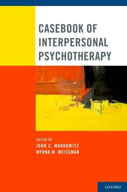 Book Casebook of Interpersonal Psychotherapy by John C. Markowitz