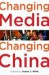 Changing Media, Changing China by Susan L. Shirk