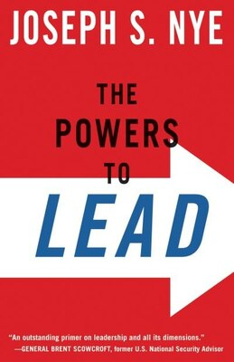 Book The Powers to Lead by Joseph S. Nye