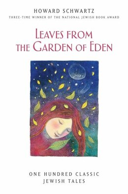Book Leaves from the Garden of Eden by Howard Schwartz