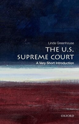 Book The U.S. Supreme Court: A Very Short Introduction by Linda Greenhouse