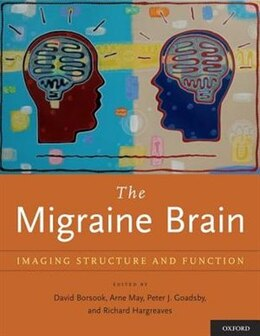 Book The Migraine Brain: Imaging Structure and Function by David Borsook