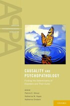 Causality and Psychopathology: Finding the Determinants of Disorders and their Cures