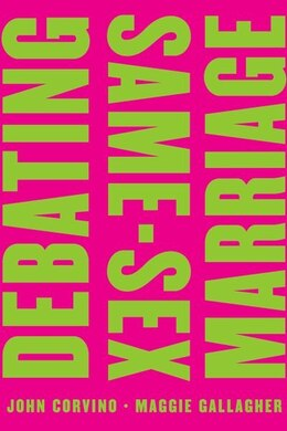 Book Debating Same-Sex Marriage by John Corvino