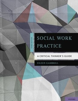 Book Social Work Practice: A Critical Thinkers Guide by Eileen Gambrill
