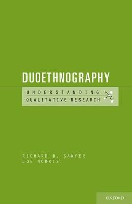 Book Duoethnography by Richard D. Sawyer