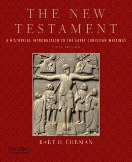 Book The New Testament: A Historical Introduction to the Early Christian Writings by Bart D. Ehrman
