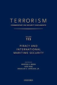 Terrorism: Commentary On Security Documents Volume 113