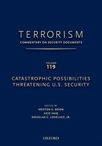 Book Terrorism: Commentary on Security Documents Volume 119: Catastrophic Possibilities Threatening U.S… by Douglas Lovelace