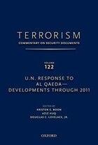 Terrorism: Commentary on Security Documents Volume 122: U.N. Response to Al Qaeda--Developments…