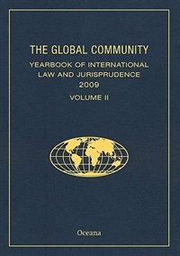 Book The Global Community Yearbook of International Law and Jurisprudence 2009: Volume II by Giuliana Ziccardi Capaldo