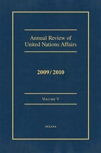 Annual Review of United Nations Affairs 2009/2010 VOLUME V