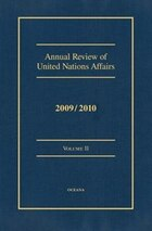 Annual Review of United Nations Affairs 2009/2010 VOLUME II