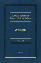 Annual Review of United Nations Affairs 2009/2010 VOLUME I