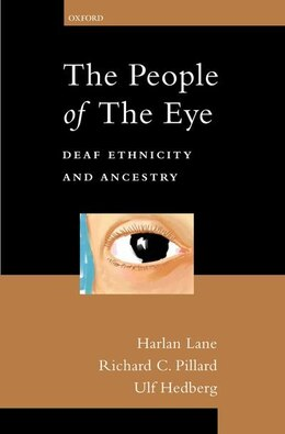 Book The People of the Eye: Deaf Ethnicity and Ancestry by Harlan Lane