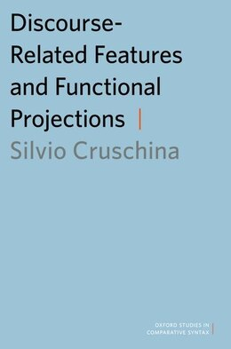 Book Discourse-Related Features and Functional Projections by Silvio Cruschina