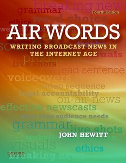 Book Air Words: Writing for Broadcast Media by John Hewitt