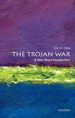 Book The Trojan War: A Very Short Introduction by Eric H. Cline