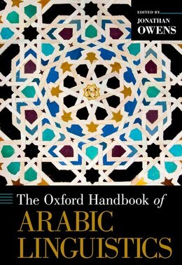 Book The Oxford Handbook of Arabic Linguistics by Jonathan Owens