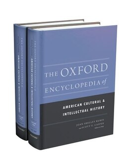 Book The Oxford Encyclopedia of American Cultural and Intellectual History by Joan Shelley Rubin